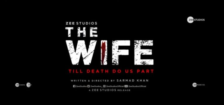 "Zee Studios Announce Horror Film ""The Wife"", Watch Teaser Here"